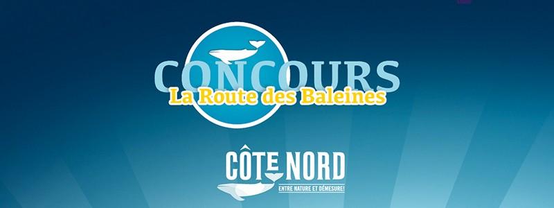 Concours La Route des Baleines
